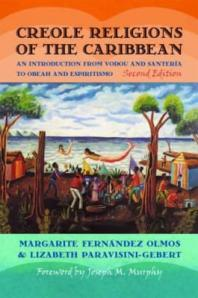 creole-religions-of-the-caribbean-an-introduction-from-vodou-and-santeria-to-obeah-and-espiritismo